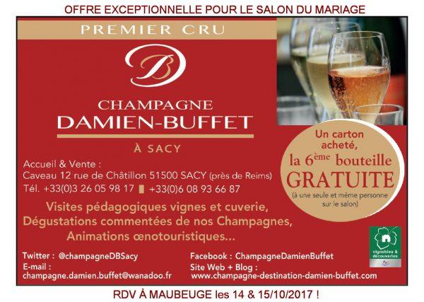 champagne damien buffet sera pr sent sur le salon du mariage de maubeuge 2017 achat champagne. Black Bedroom Furniture Sets. Home Design Ideas